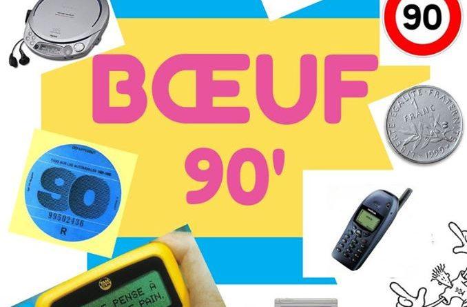 BOEUF Spécial années 90 !